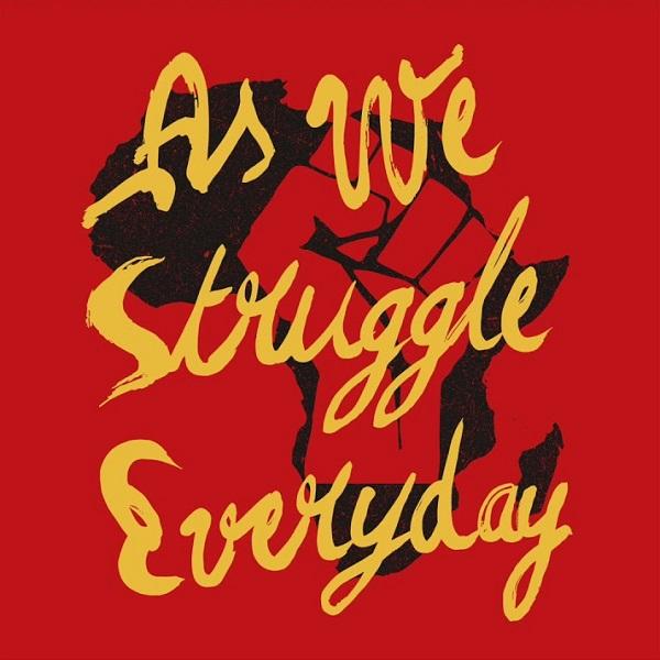Femi Kuti As We Struggle Everyday Lyrics
