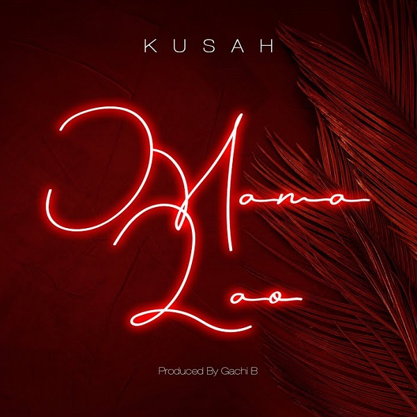 Kusah Mama Lao Lyrics