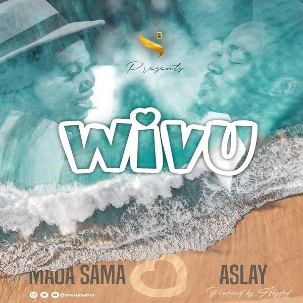 Maua Sama Wivu Lyrics