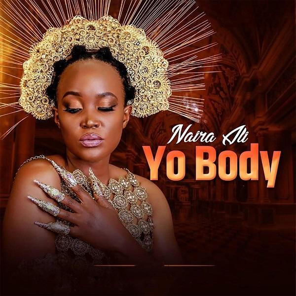 Naira Ali Your Body Lyrics