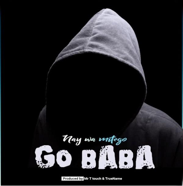 Nay Wa Mitego Go Baba Lyrics