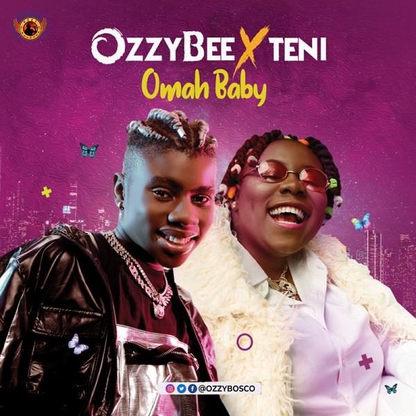 OzzyBee Omah Baby Lyrics