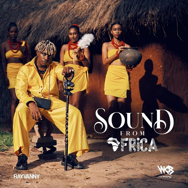 Rayvanny Sound From Africa Album Lyrics