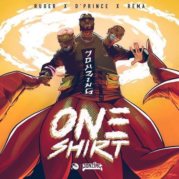 Ruger DPrince Rema One Shirt Lyrics