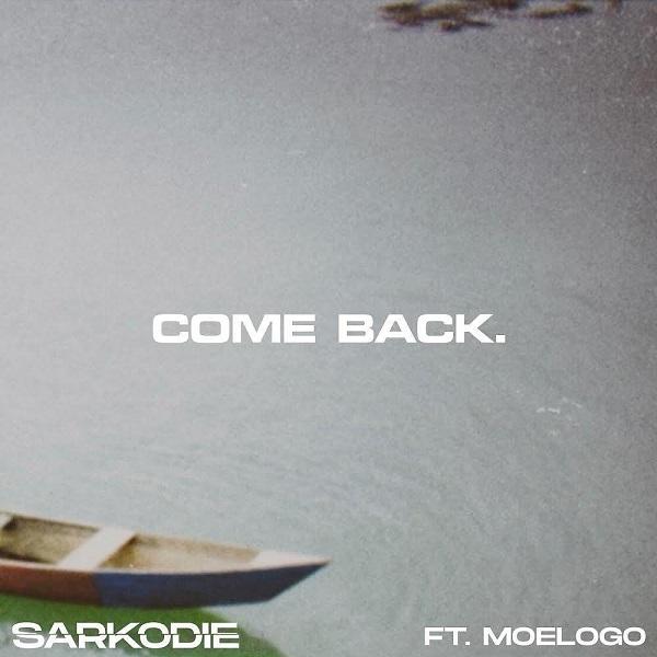Sarkodie Come Back Lyrics