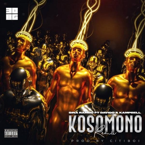 Sina Rambo Kosomono Remix Lyrics