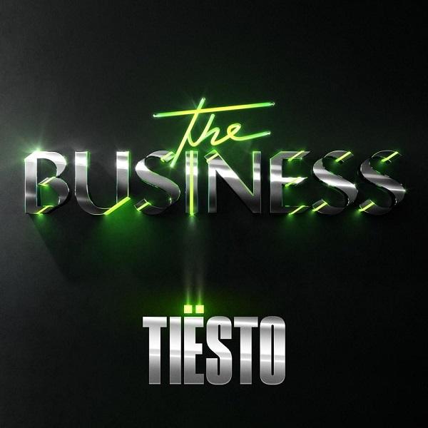 Tiesto The Business Lyrics