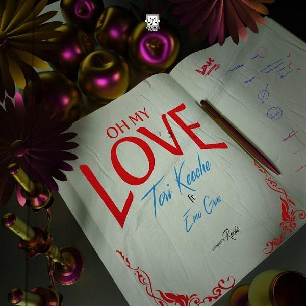 Tori Keeche Oh My Love Lyrics