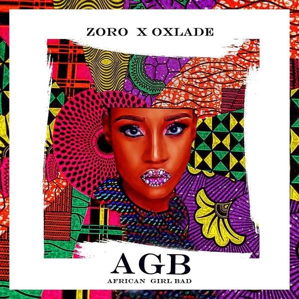 Zoro African Girl Bad AGB Lyrics