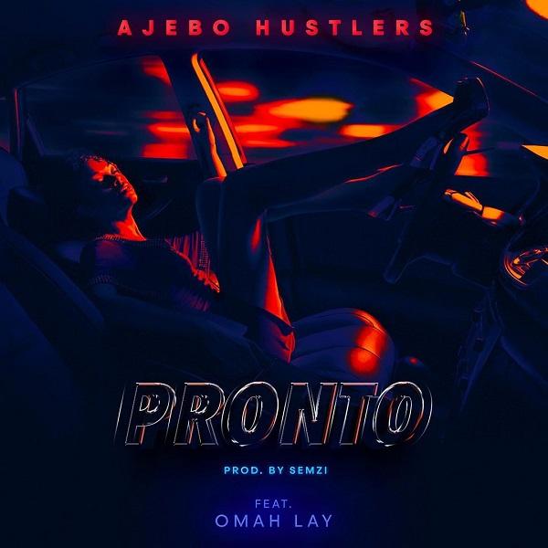 Ajebo Hustlers Pronto Lyrics