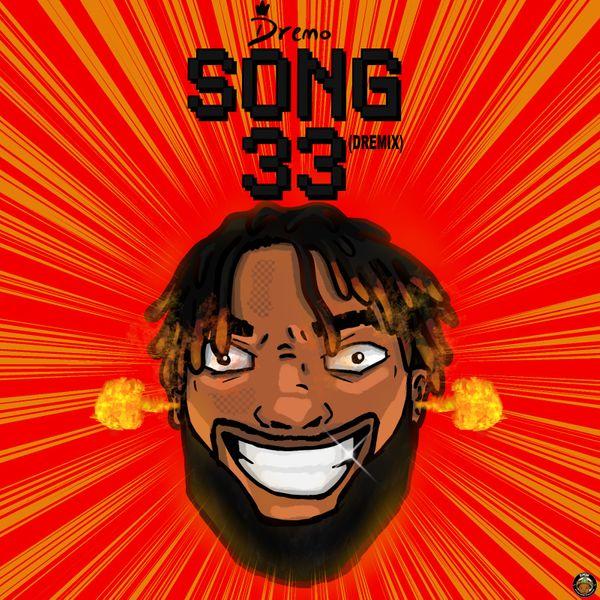 Dremo Song33 Dremix Lyrics