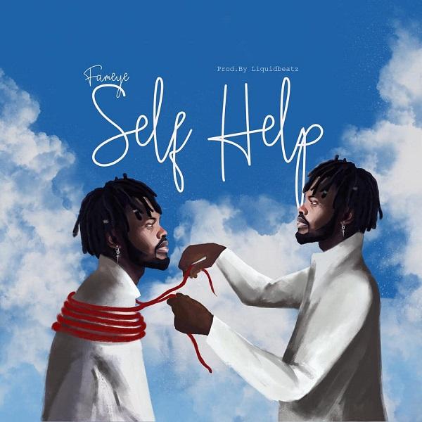 Fameye Self Help Lyrics