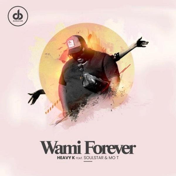 Heavy K Wami Forever Lyrics
