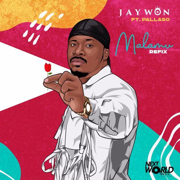 Jaywon Malamu Refix Lyrics