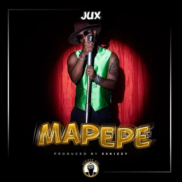 Jux Mapepe Lyrics