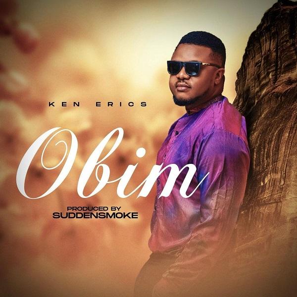 Ken Erics Obim Lyrics