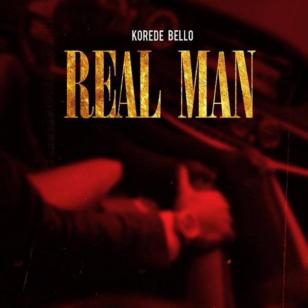 Korede Bello Real Man Lyrics