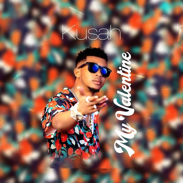 Kusah My Valentine Lyrics