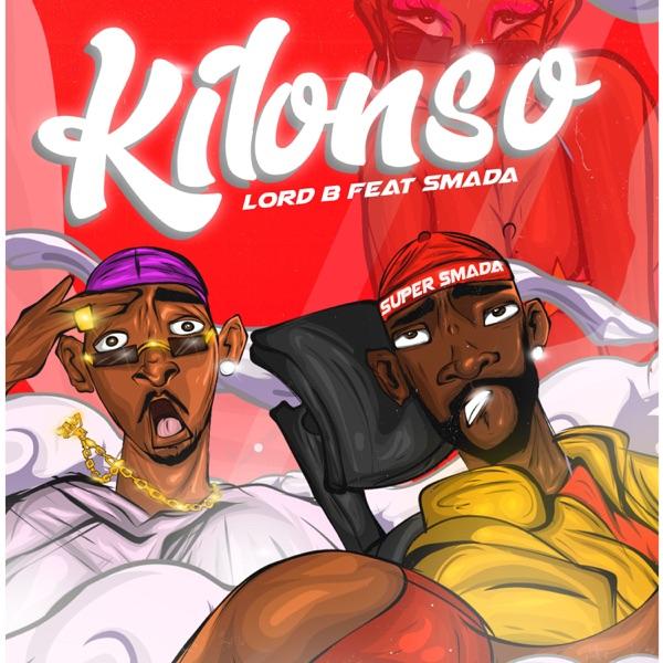 Lord B Kilonso Lyrics