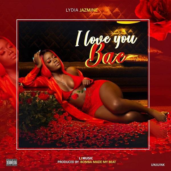 Lydia Jazmine I Love You Bae Lyrics