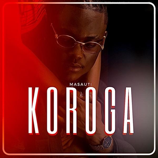 Masauti Koroga Lyrics