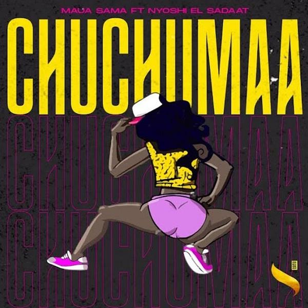 Maua Sama Chuchumaa Lyrics