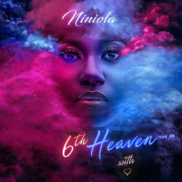 Niniola 6th Heaven EP Lyrics