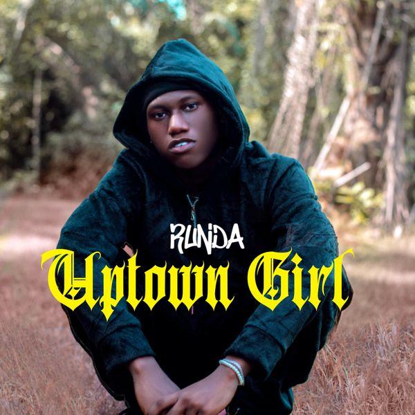 Runda Uptown Girl Lyrics