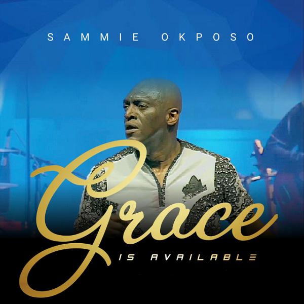 Sammie Okposo Grace is Available Lyrics