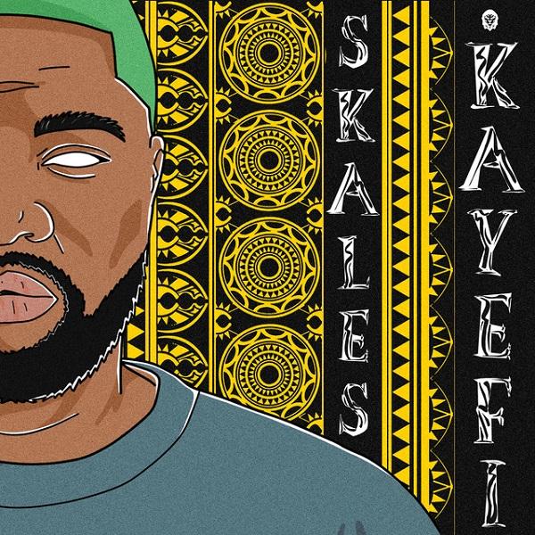 Skales Kayefi Lyrics