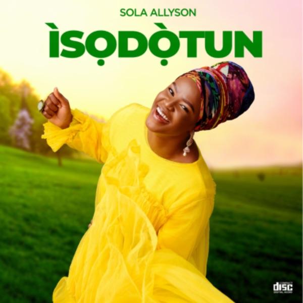 Sola Allyson Isodotun Album Lyrics