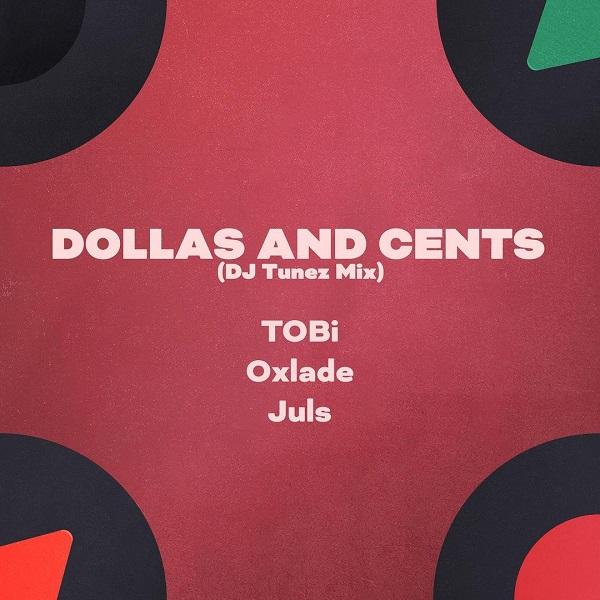TOBi Dollas and Cents Lyrics