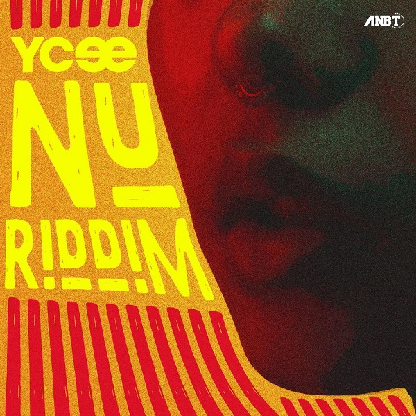 Ycee Nu Riddim Lyrics