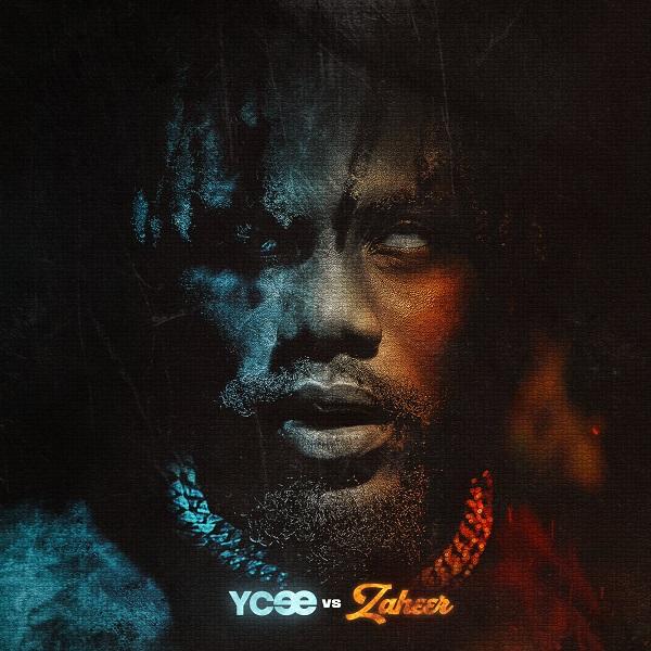 Ycee Ycee vs Zaheer Album Lyrics