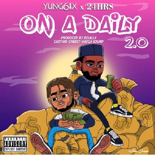Yung6ix On A Daily 2.0 Lyrics