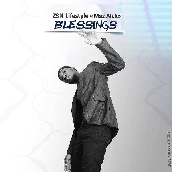 Z3N Lifestyle Blessings Lyrics