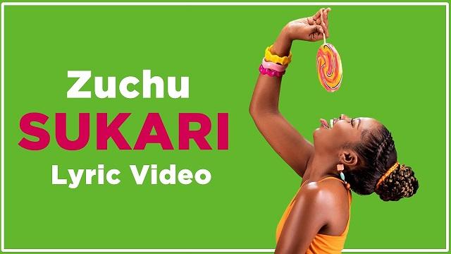 Zuchu Sukari Lyric Video