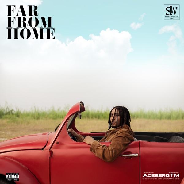 Acebergtm Far from Home EP Lyrics