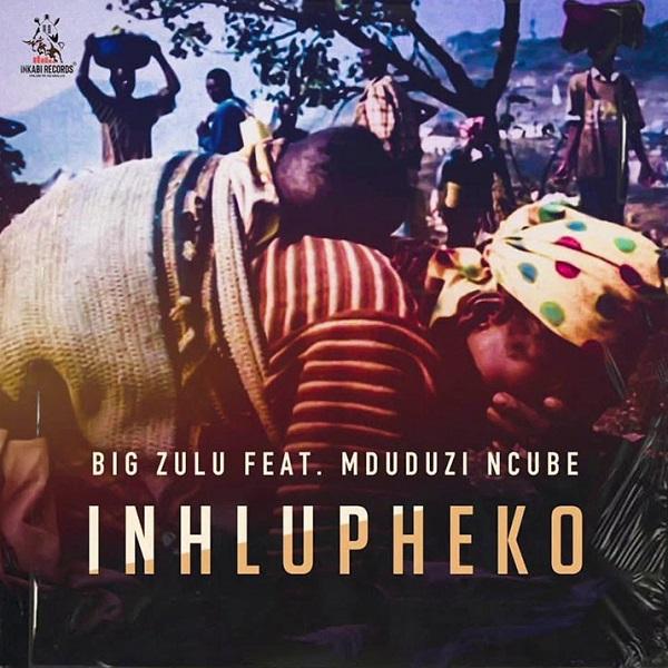 Big Zulu Inhlupheko Lyrics