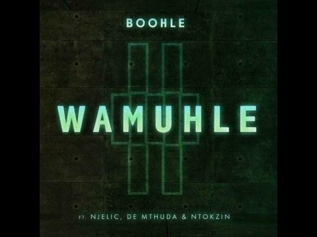 Boohle Wamuhle Lyrics