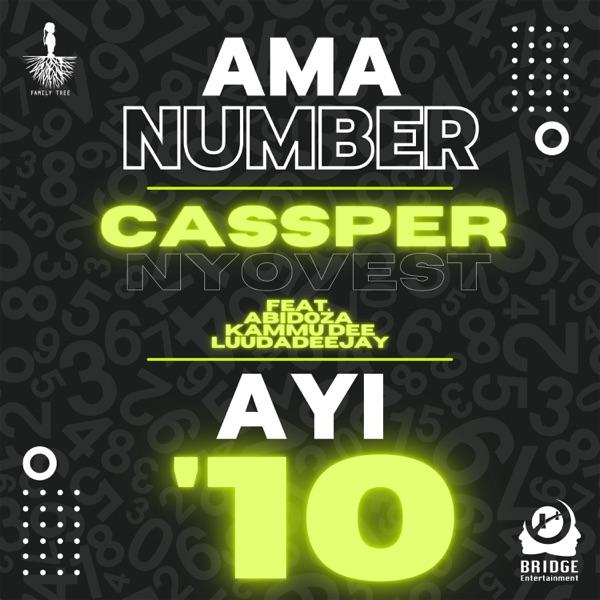 Cassper Nyovest Ama Number Ayi 10 Lyrics