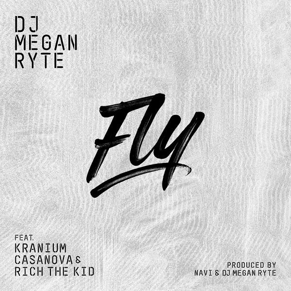 DJ Megan Ryte Fly Lyrics ft. Rich The Kid