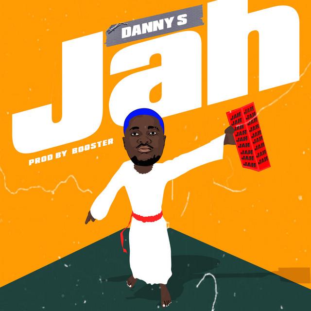 Danny S Jah Lyrics