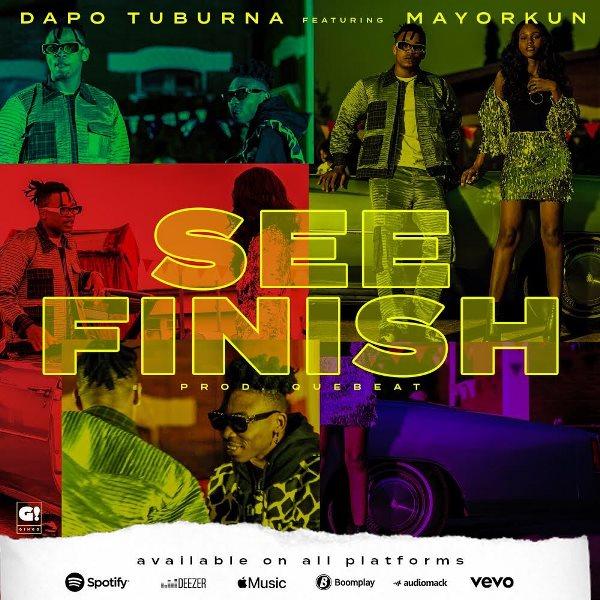 Dapo Tuburna See Finish Lyrics