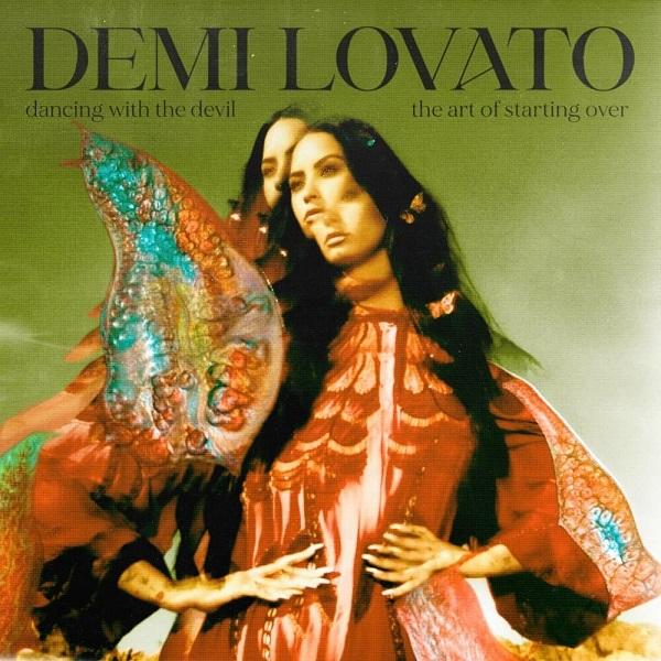Demi Lovato Dancing With the Devil...The Art of Starting Over Album Lyrics
