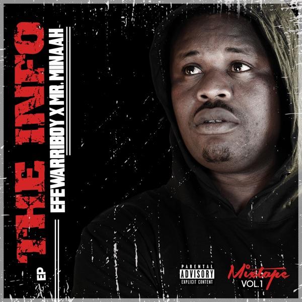 Efewarriboy The Info EP Lyrics