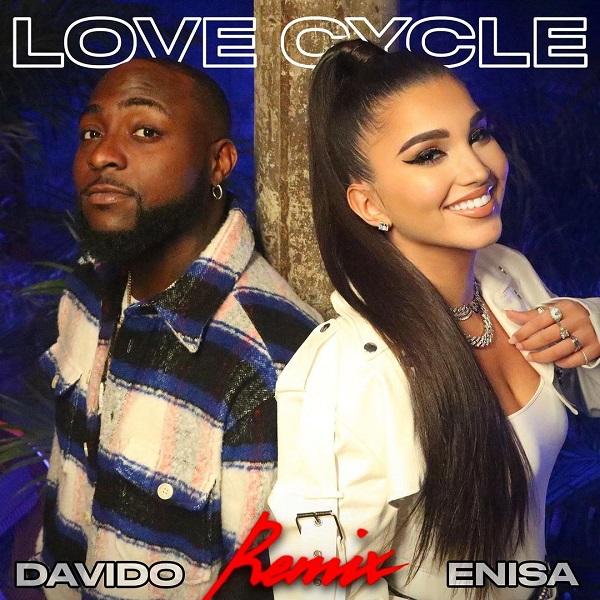 Enisa Davido Love Cycle Remix Lyrics