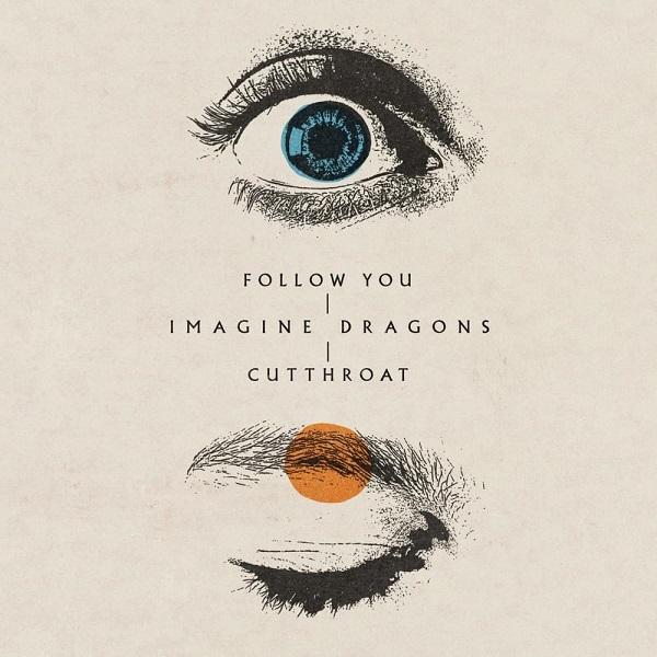 Imagine Dragons Follow You Cutthroat Lyrics