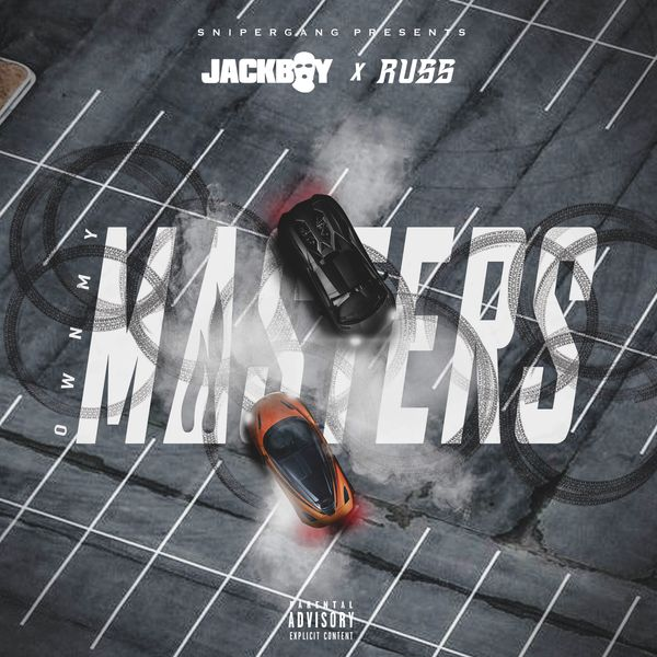Jackboy Russ Own My Masters Lyrics