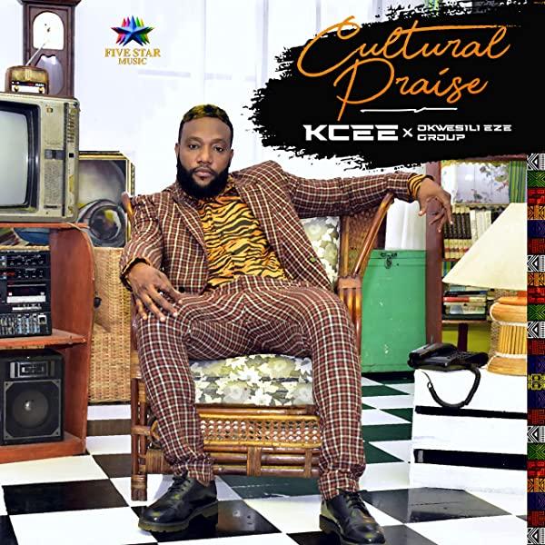 Kcee Cultural Praise EP Lyrics